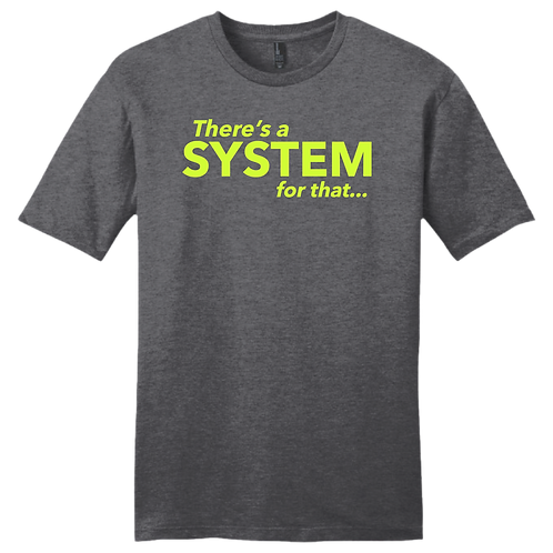 There's A System For That - Gray