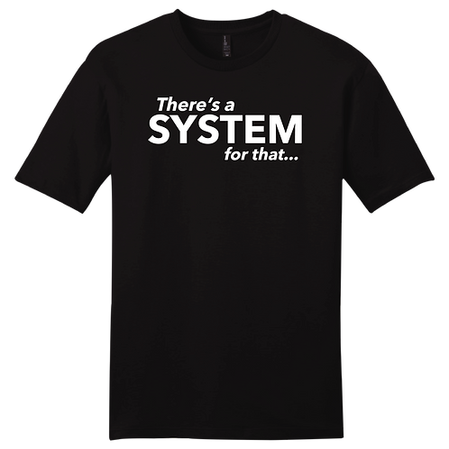 There's A System For That - Black