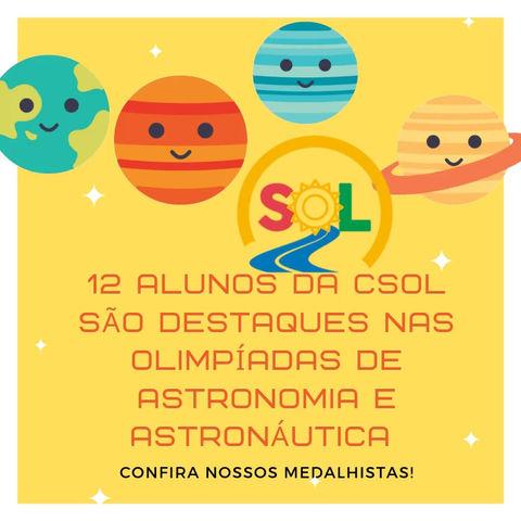 Alunos da CSOL são destaques nas Olimpíadas de Astronomia e Astronáutica