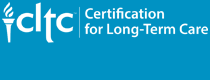 CLTC Certification for Long-Term Care