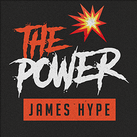 James Hype - The Power REMIX