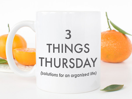 Three things Thursday!
