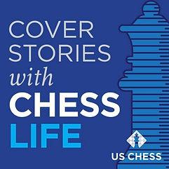 Cover-Stories-US-Chess-Podcast-Logo-e157