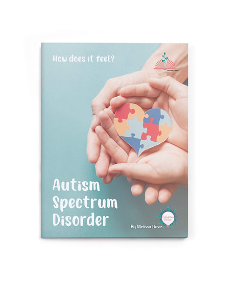 AUTISM SPECTRUM DISORDER - HOW DOES IT FEEL?