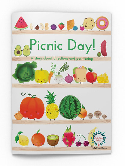 PICNIC DAY! A Story about directions & postioning