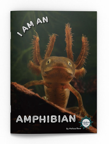 I AM AN AMPHIBIAN
