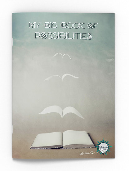 MY BIG BOOK OF POSSIBILITES