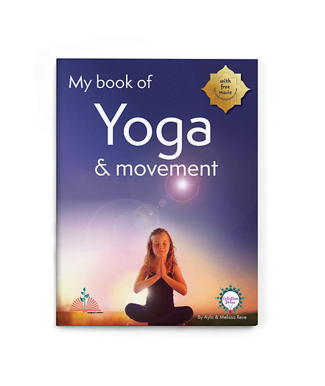 MY BOOK OF YOGA & MOVEMENT