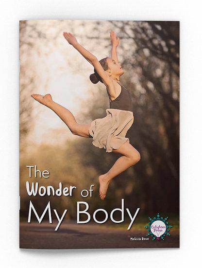 THE WONDER OF MY BODY