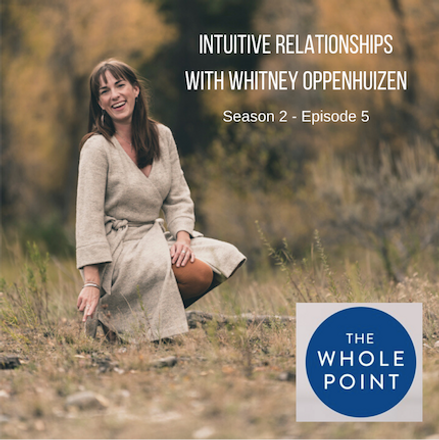 Intuitive Relationships with Whitney Oppenhuizen