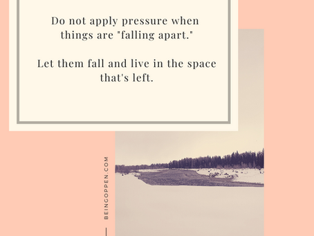 """What to do When Your Life is """"Falling Apart"""""""