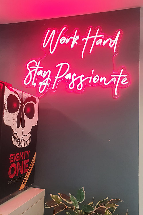 Neon Shop Light - Work Hard, Stay Passionate
