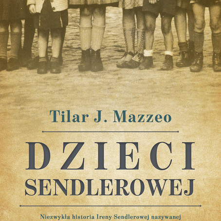 DZIECI SENDLEROWEJ - Tilar J. Mazzeo