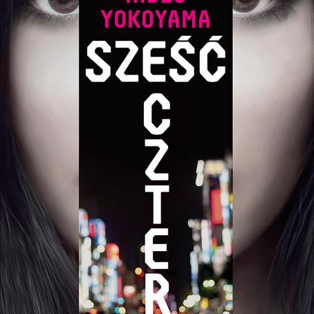 SZEŚĆ CZTERY - Hideo Yokoyama.