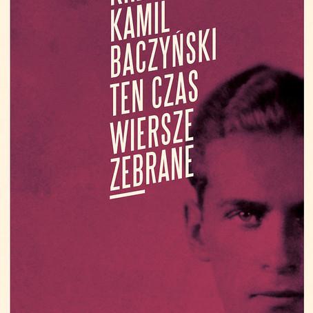 TEN CZAS. WIERSZE ZEBRANE - Krzysztof Kamil Baczyński