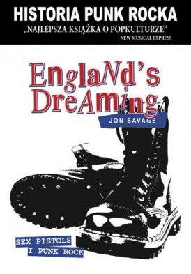 ENGLAND'S DREAMING - Jon Savage.