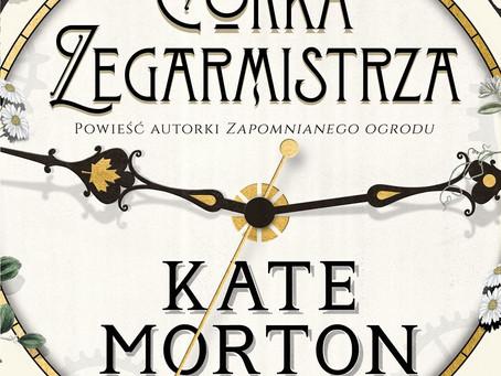 CÓRKA ZEGARMISTRZA - Kate Morton.