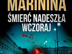 ŚMIERĆ NADESZŁA WCZORAJ - Aleksandra Marinina