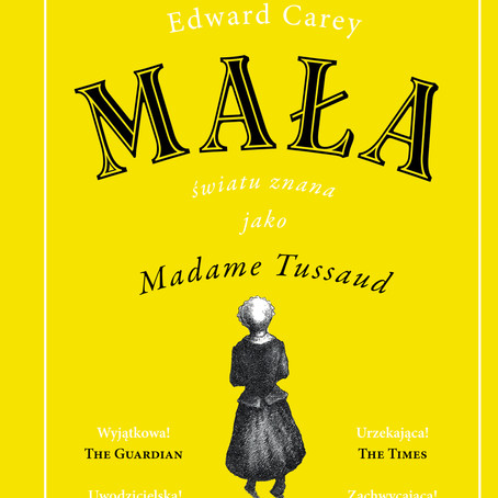 MAŁA - Edward Carey