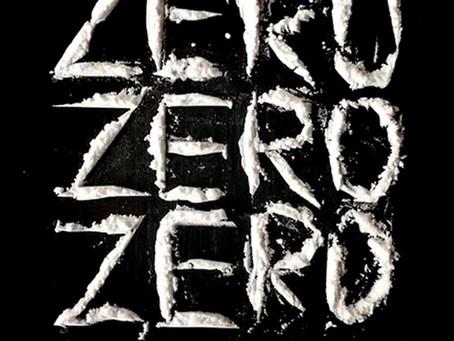 ZERO ZERO ZERO - Roberto Saviano