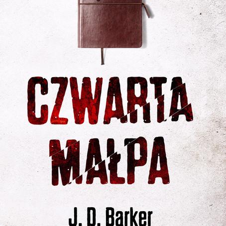 CZWARTA MAŁPA - J.D. Barker