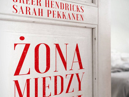 ŻONA MIĘDZY NAMI - Greer Hendricks & Sarah Pekkanen