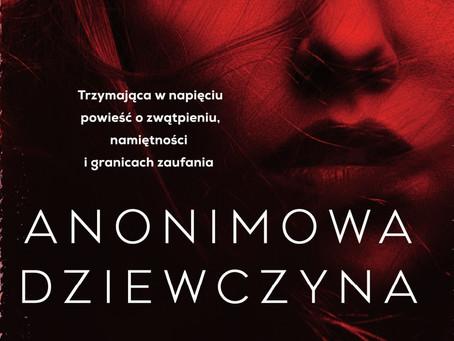 ANONIMOWA DZIEWCZYNA - Greer Hendricks & Sarah Pekkanen