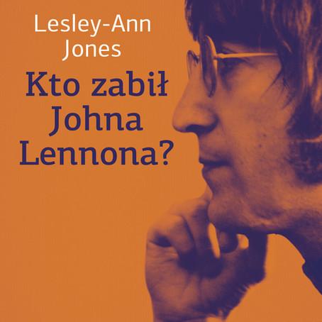 KTO ZABIŁ JOHNA LENNONA? - Lesley-Ann Jones