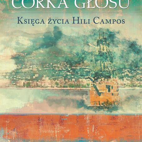 CÓRKA GŁOSU. KSIĘGA ŻYCIA HILI CAMPOS - Agnieszka Wojdowicz.