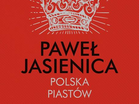 POLSKA PIASTÓW - Paweł Jasienica.
