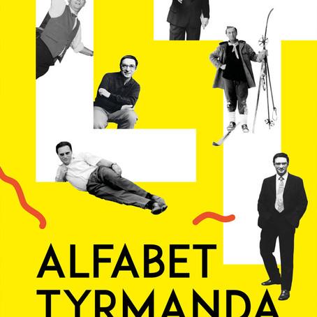 ALFABET TYRMANDA - Leopold Tyrmand & Dariusz Pachocki