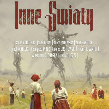 INNE ŚWIATY - Antologia inspirowana pracami Jakuba Różalskiego.