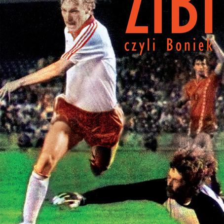 ZIBI, CZYLI BONIEK - Roman Kołtoń