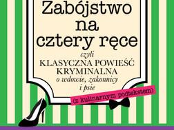 ZABÓJSTWO NA CZTERY RĘCE - Karolina Morawiecka