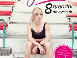 MOTYWATOR. 8 TYGODNI DO BYCIA FIT - Marta Hennig