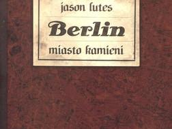BERLIN. MIASTO KAMIENI - Jason Lutes