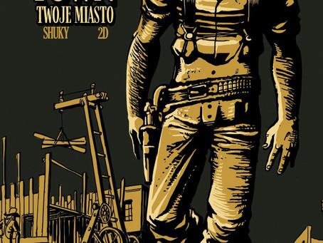 YOUR TOWN. TWOJE MIASTO - Shuky & 2D.