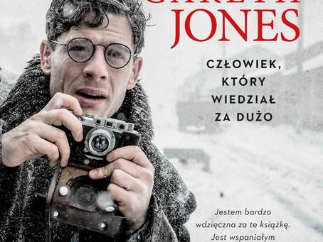 GARETH JONES. CZŁOWIEK, KTÓRY WIDZIAŁ ZA DUŻO - Mirosław Wlekły.