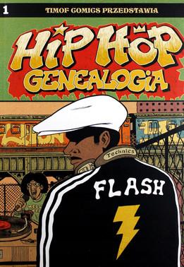 HIP HOP GENEALOGIA (cz.1) 70-81 - Ed Piskor