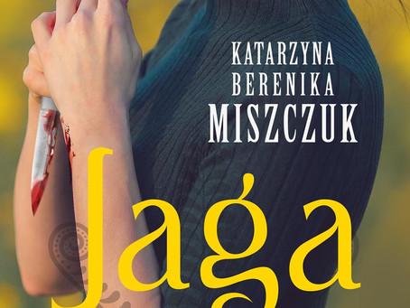 JAGA - Katarzyna Berenika Miszczuk
