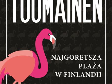 NAJGORĘTSZA PLAŻA W FINLANDII - Antti Tuomainen