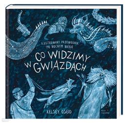 CO WIDZIMY W GWIAZDACH - Kelsey Oseid