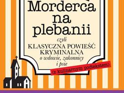 MORDERCA NA PLEBANII - Karolina Morawiecka