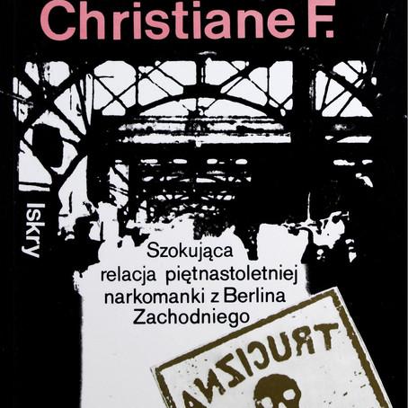 MY, DZIECI Z DWORCA ZOO - Christiane F.