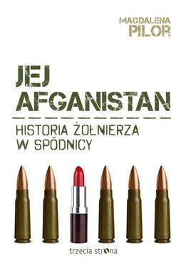 JEJ AFGANISTAN - Magdalena Pilor