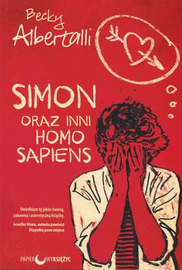 SIMON ORAZ INNI HOMO SAPIENS - Becky Albertalli.