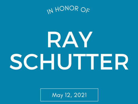 Honoring Ray Schutter