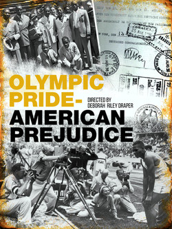 OLYMPIC PRIDE AMERICAN PREJUDICE, a documentary film