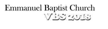 VBS 2018 emmanuel baptist church.png