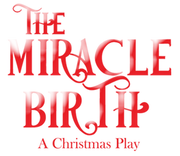The Miracle Birth Christmas Play.png
